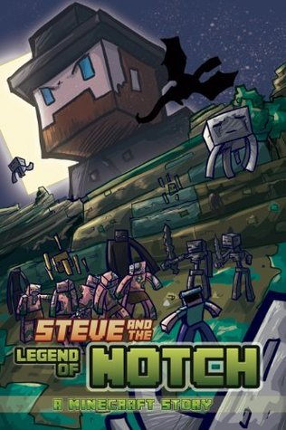 Minecraft: Steve and The Legend of Notch: Part One of Two