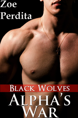 Alpha's War by Zoe Perdita
