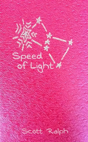 Speed of Light by Scott Ralph