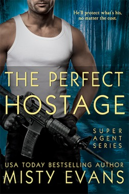 The Perfect Hostage (A Super Agent Novella)