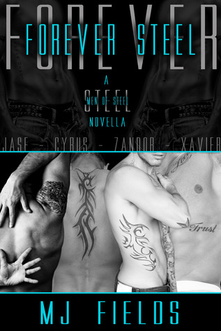 Forever Steel (Men of Steel, #4.5)