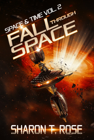 Fall Through Space (Space & Time #2)