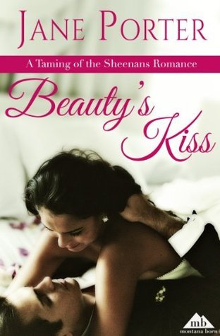 Beauty's Kiss  (Taming of the Sheenans, #2)