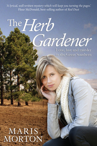 The Herb Gardener by Maris Morton