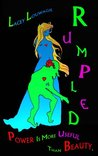 Rumpled: With power like Rumpelstiltskin's, who needs beauty?