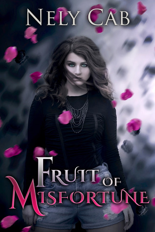Fruit of Misfortune (Creatura, #2)
