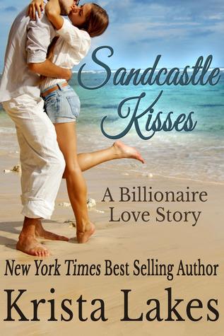 Sandcastle Kisses: A Billionaire Love Story (The Kisses Series, #5)