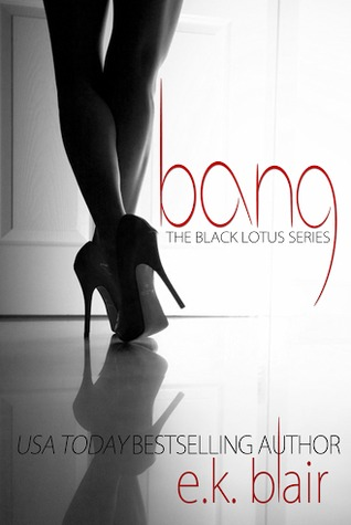 Bang by E.K. Blair