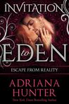 Escape From Reality (Invitation To Eden)