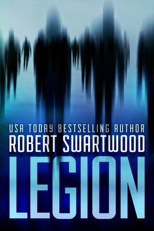 Legion by Robert Swartwood