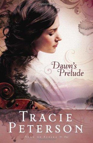 Dawn's Prelude (Song of Alaska, #1)