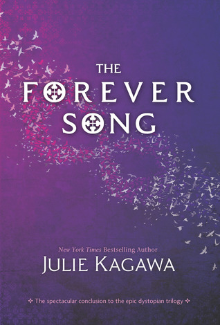 The Forever Song by Julie Kagawa (Blood of Eden #3)
