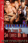 She Loves Me, She Loves Me Not (The American Soldier Collection #8)