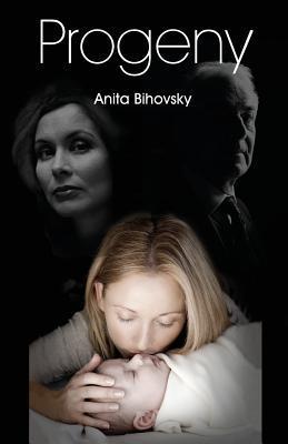 Progeny by Anita Bihovsky