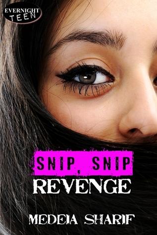 Snip, Snip Revenge by Medeia Sharif