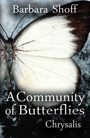 A Community of Butterflies by Barbara Shoff