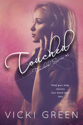 Touched by Vicki Green