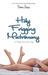 Holy Frigging Matrimony: A Tangled Series Short Story (Tangled, #1.5)