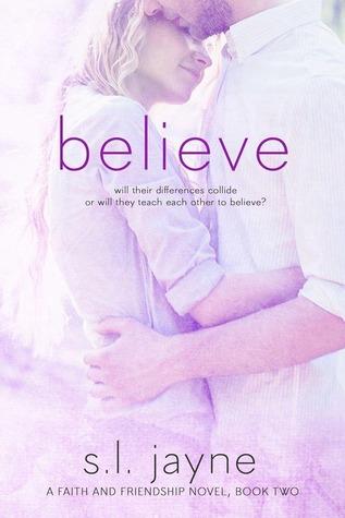 Believe (Faith & Friendship, #2)